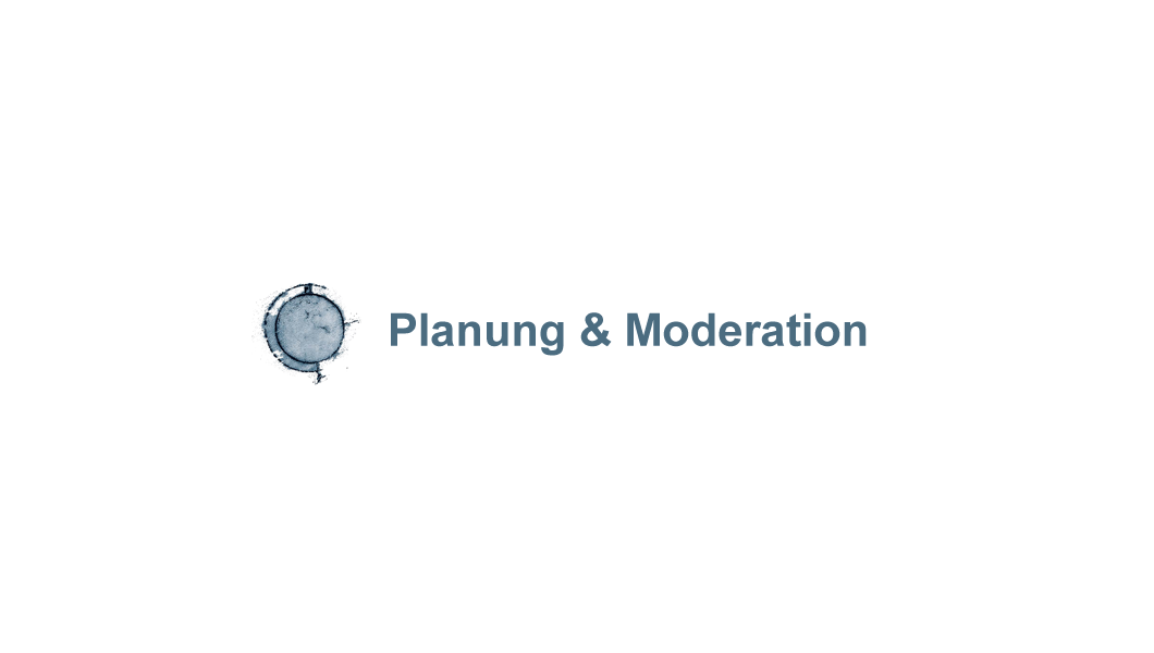 Planung & Moderation
